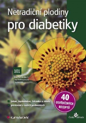 Netradiční plodiny pro diabetiky