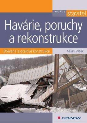 Havárie, poruchy a rekonstrukce