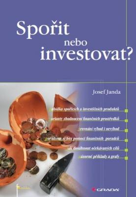 Spořit nebo investovat?