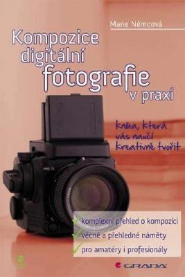 Kompozice digitální fotografie v praxi