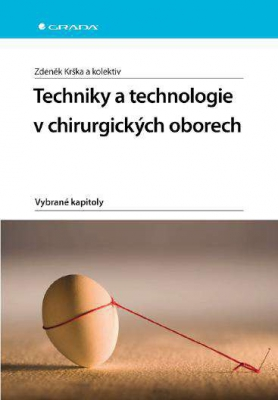 Techniky a technologie v chirurgických oborech