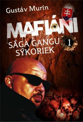 Mafiáni - Sága gangu Sýkoriek I.