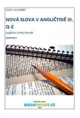 Nová slova v angličtině: anglicko-český slovník  díl 3, Q−Z