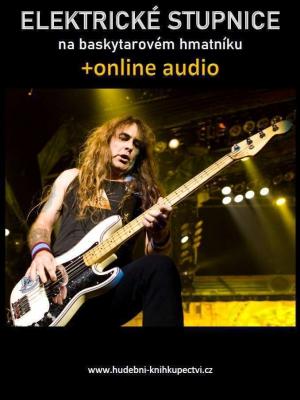 Elektrické stupnice na baskytarovém hmatníku (+online audio)