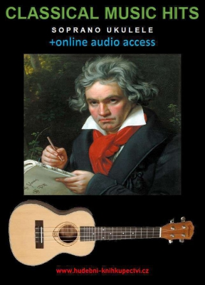 Classical Music Hits For Soprano Ukulele (+online audio access)