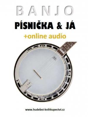 Banjo, písnička a já (+online audio)