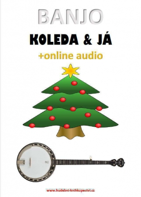 Banjo, koleda & já (+online audio)