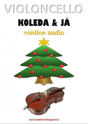 Violoncello, koleda & já (+online audio)