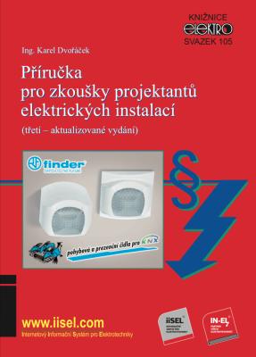 Příručka pro zkoušky projektantů elektrických instalací (třetí – aktualizované vydání)
