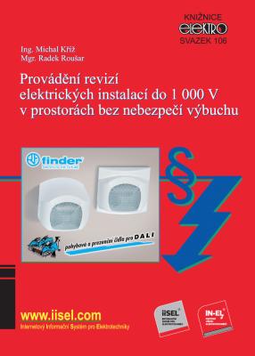 Provádění revizí elektrických instalací do 1 000 V v prostorech bez nebezpečí výbuchu