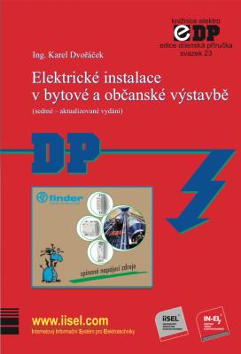 Elektrické instalace v bytové a občanské výstavbě (sedmé – aktualizované vydání)