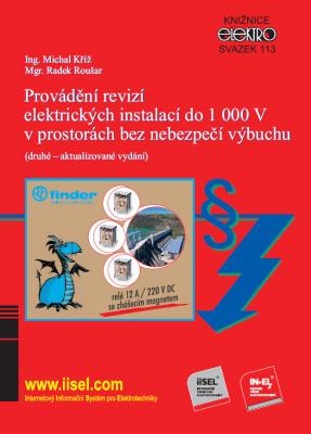Provádění revizí elektrických instalací do 1 000 V v prostorách bez nebezpečí výbuchu