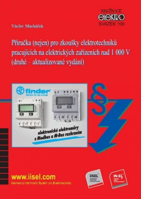Příručka (nejen) pro zkoušky elektrotechniků pracujících na elektrických zařízeních nad 1 000 V