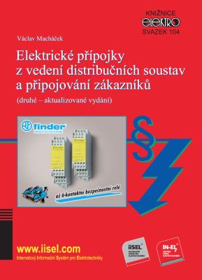 Elektrické přípojky z vedení distribučních soustav a připojování zákazníků