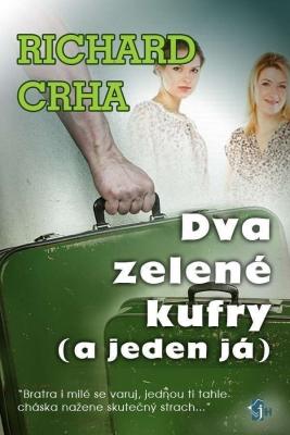 Dva zelené kufry (a jeden já)