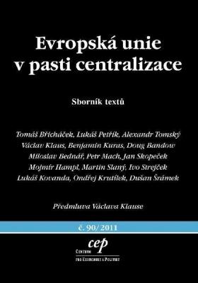 Evropská unie v pasti centralizace