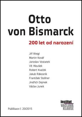 Otto von Bismarck: 200 let od narození