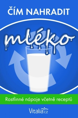 Čím nahradit mléko