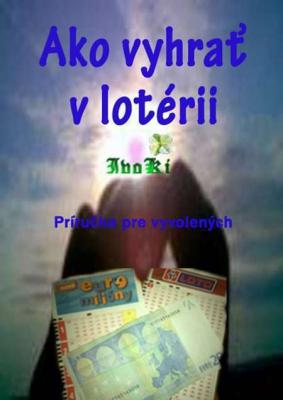 Ako vyhrať v lotérii
