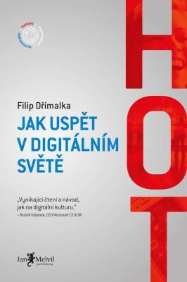 HOT - Jak uspět v digitálním světě