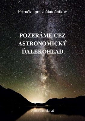Pozeráme cez astronomický ďalekohľad