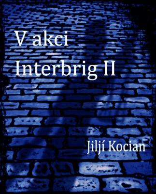V akci Interbrig II.