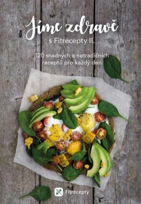Jíme zdravě s Fitrecepty II