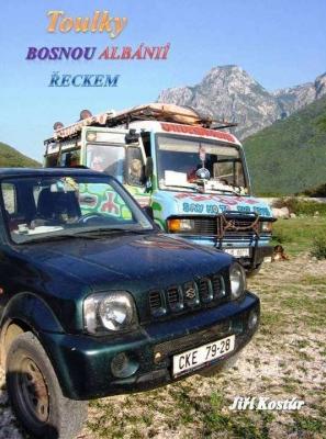 Toulky Bosnou, Albánií, Řeckem