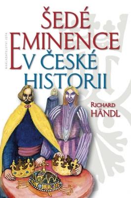 Šedé eminence v české historii