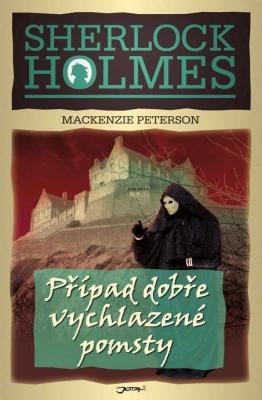 Sherlock Holmes: Případ dobře vychlazené pomsty