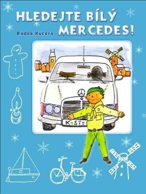 Hledejte bílý Mercedes