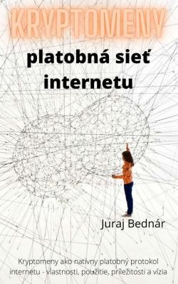 Kryptomeny - platobná sieť Internetu