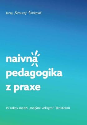 Naivná pedagogika z praxe