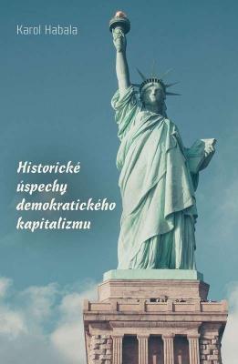 Historické úspechy demokratického kapitalizmu