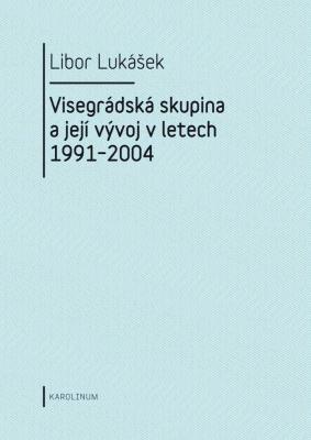 Visegrádská skupina a její vývoj v letech 1991–2004