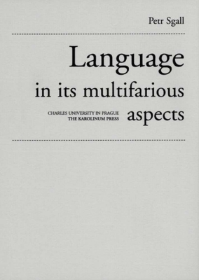Language in its multifarious aspects