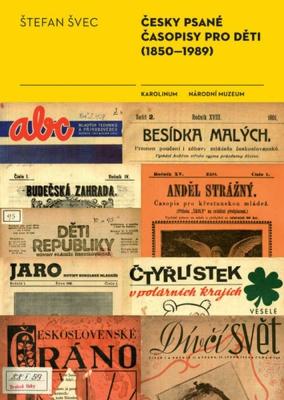 Česky psané časopisy pro děti (1850–1989)