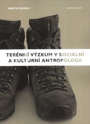 Terénní výzkum v sociální a kulturní antropologii