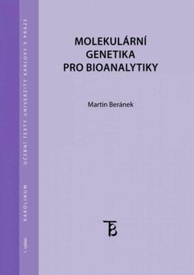 Molekulární genetika pro bioanalytiky