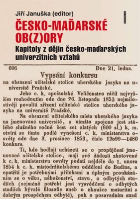 Česko-maďarské ob(z)ory: Kapitoly z dějin česko-maďarských univerzitních vztahů