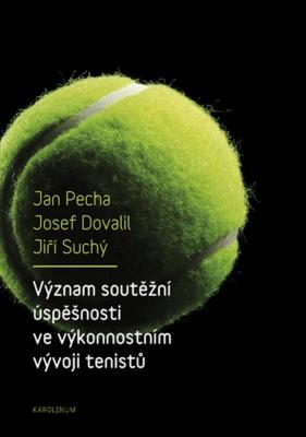 Význam soutěžní úspěšnosti ve výkonnostním vývoji tenistů