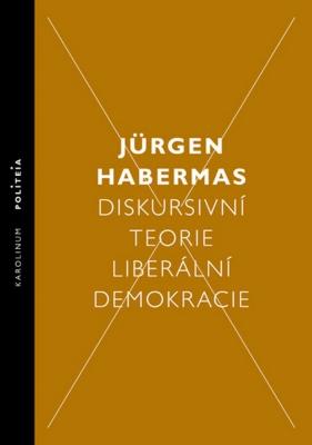 Diskursivní teorie liberální demokracie