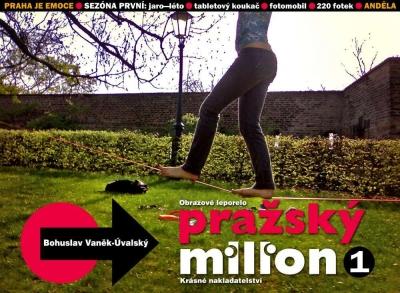 PRAŽSKÝ MILION / Sezóna první . part 1: Anděla