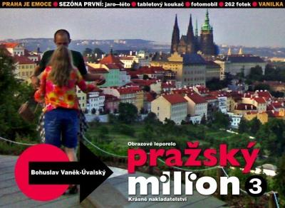 PRAŽSKÝ MILION / Sezóna první . part 3: Vanilka