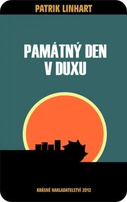 Památný den v Duxu