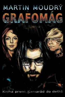Grafomág, Kniha první: Kamarád do deště