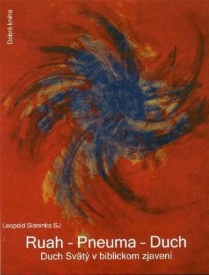 Ruah-Pneuma-Duch, Duch Svätý v biblickom zjavení