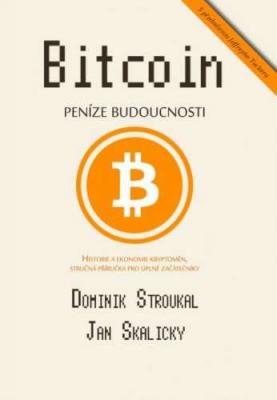 Bitcoin: Peníze budoucnosti