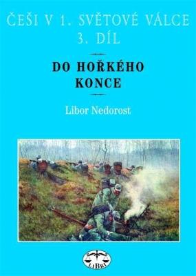 Češi v 1. světové válce, 3. díl.