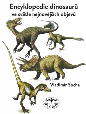 Encyklopedie dinosaurů ve světle nejnovějších objevů